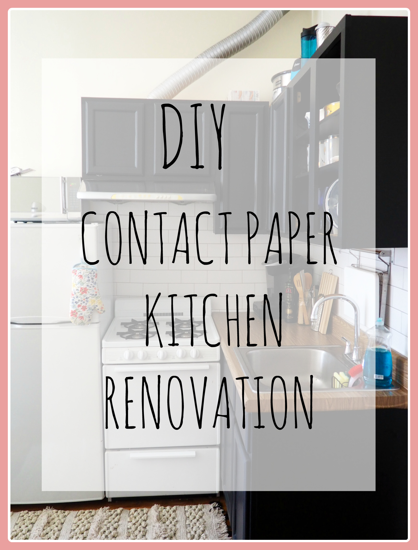 Diy Contact Paper Kitchen Update Part 1 Cabinets